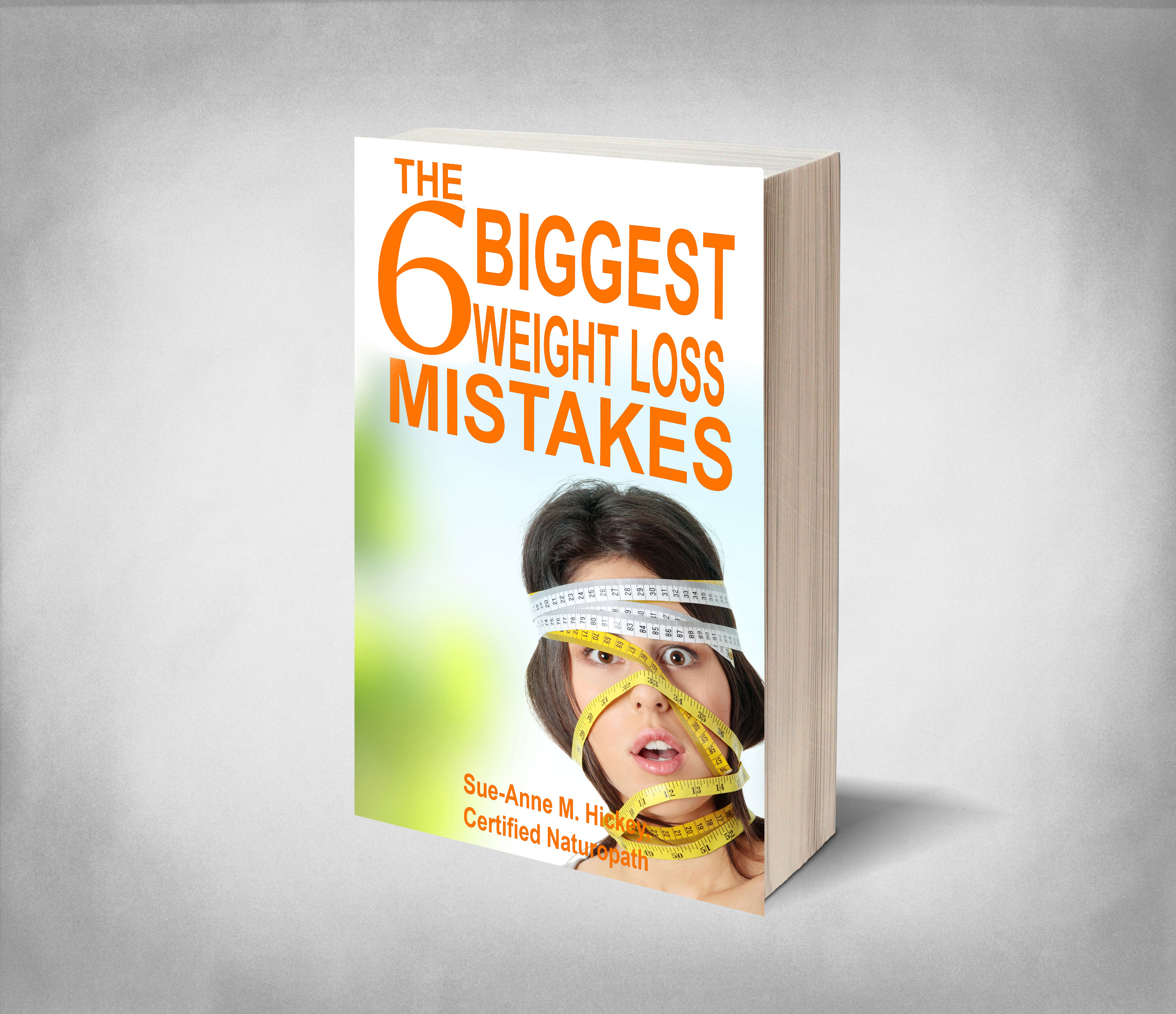 a pic of the ebook the Six biggest Weight Loss Mistakes